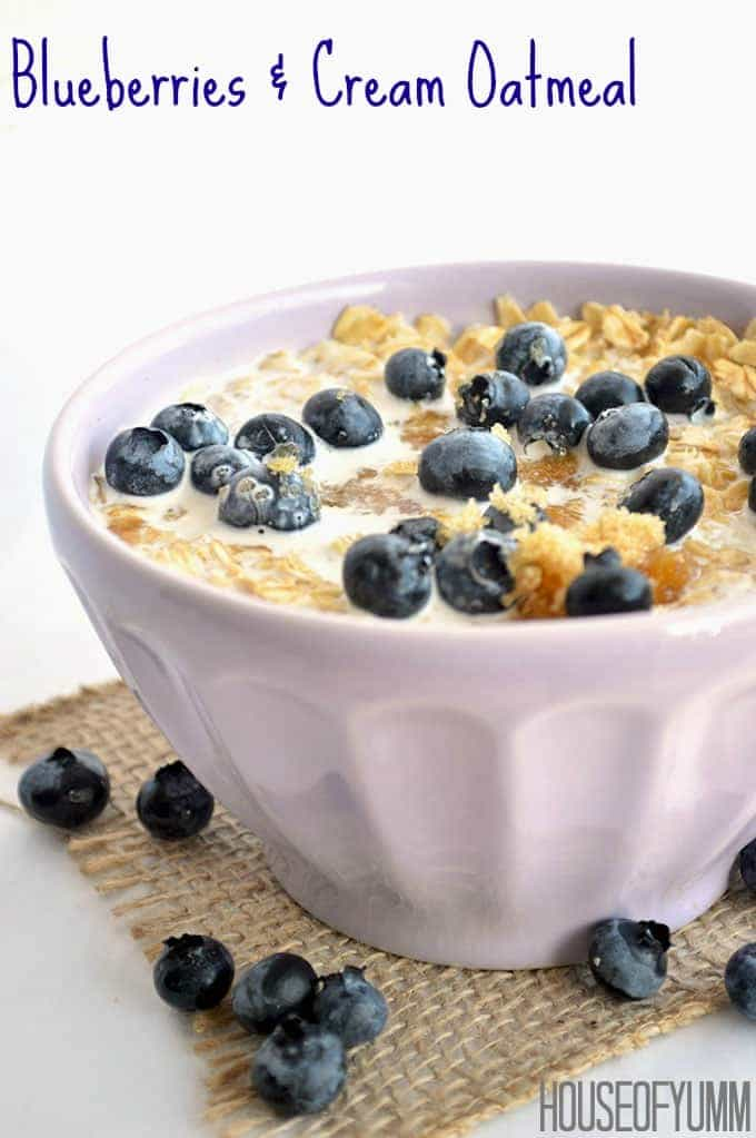 Blueberries & Cream Oatmeal.  BEST Breakfast ever!