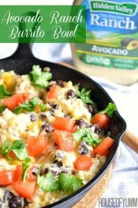 Avocado Ranch Burrito Bowls.  A quick and easy meal that the whole family will love!