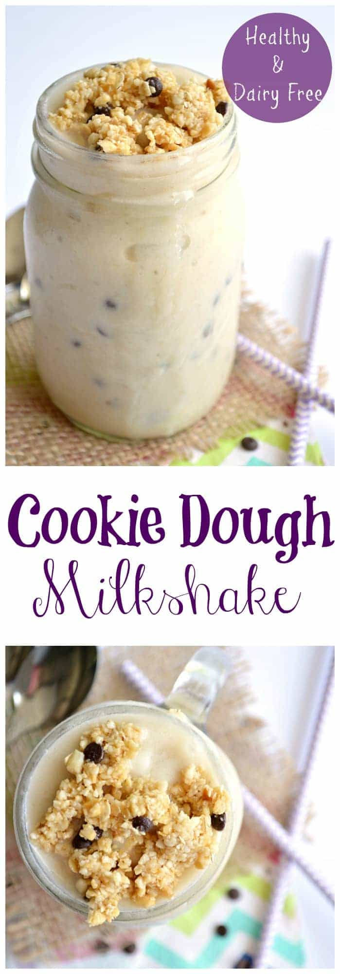 Cookie Dough Milkshake.  This healthy and dairy free dessert is the perfect guilt free way to cool off this summer!