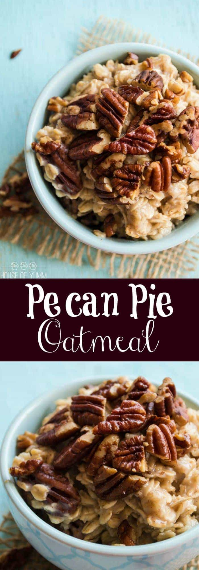Pecan pie oatmeal house of yumm for Pecan house