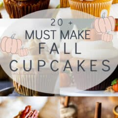 Collage of 20 plus must make cupcakes for Fall.