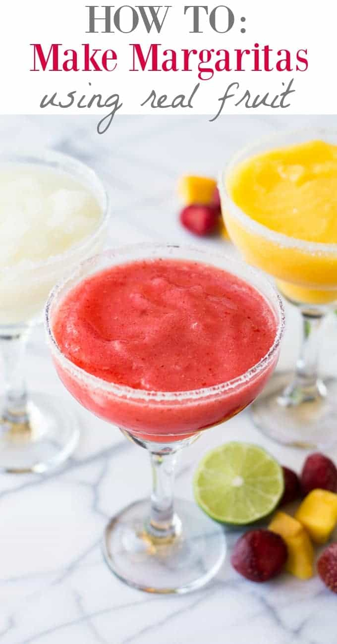How To Make Margaritas Using Real Fruit House Of Yumm