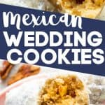 Mexican Wedding cookies pinterest collage.